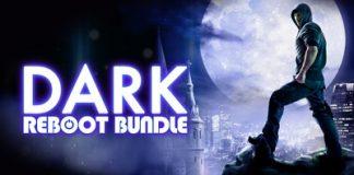 [Bundle Stars] Dark Reboot Bundle