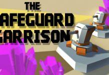 A free The Safeguard Garrison Steam key