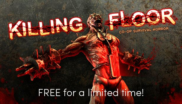 Killing Floor is FREE on Humble Store (48 hours)