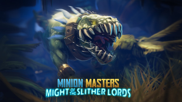 FREE Minion Masters - Might of the Slither Lords DLC