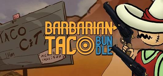 IndieGala Barbarian Taco Bundle