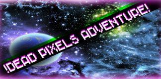 Free Steam Key: !Dead Pixels Adventure!
