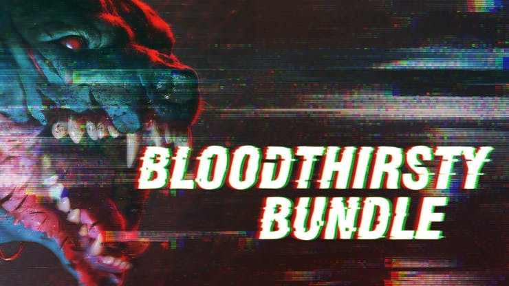 Fanatical Bloodthirsty Bundle