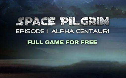 Get Space Pilgrim Episode I: Alpha Centauri for FREE on IndieGala