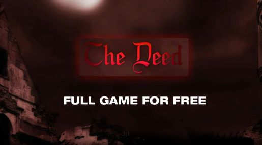 Get The deed for FREE on IndieGala