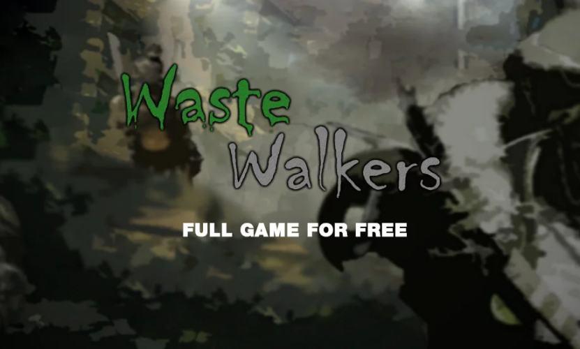 Waste Walkers is free on IndieGala