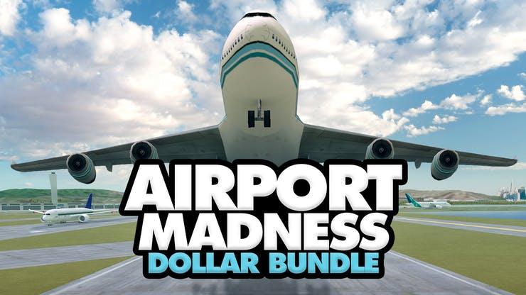 Fanatical Airport Madness Dollar Bundle