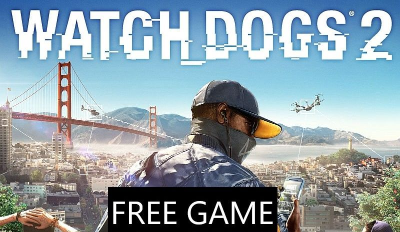 free watch dogs 2