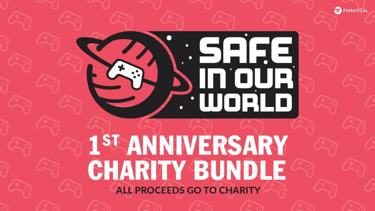 Fanatical Safe in Our World 1st Anniversary Charity Bundle