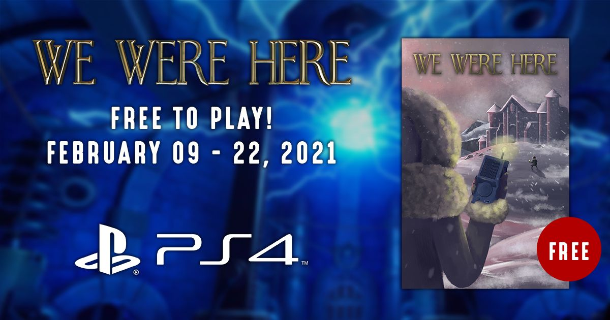 Get 'We Were Here' for free on PS4 and Steam 2