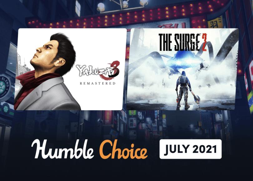 Humble Choice July 2021