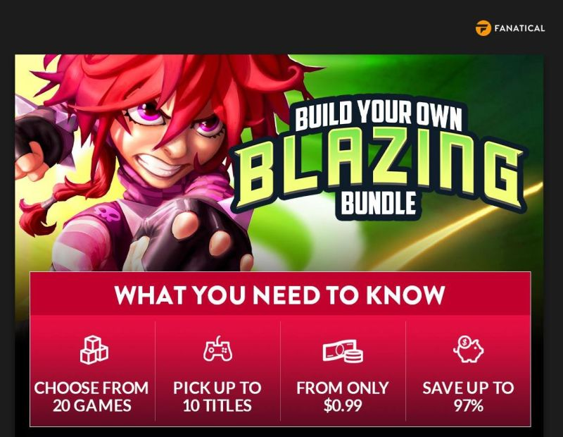 Fanatical Build Your Own Blazing Bundle