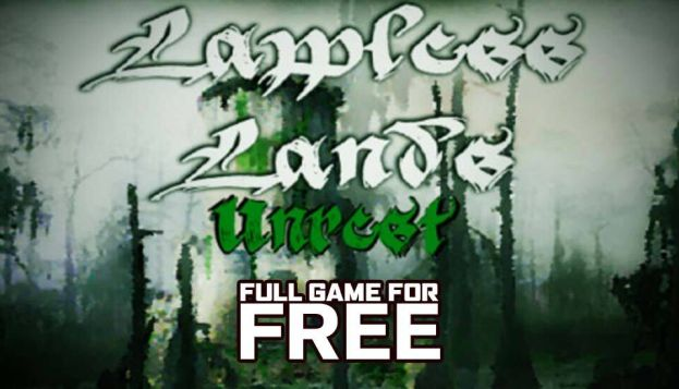 Get Lawless Lands Unrest for free on IndieGala